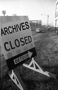 The Archives are Closed.