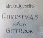 Title page of Mrs. Gutgesell's Christmas novelty gift book.