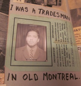 "Detail from a page of Gerald Archambeau's scrapbook, featuring a photograph used to identify him as a tradesperson. Written around the pasted down image are the words ""I WAS A TRADESMAN IN OLD MONTREAL."""